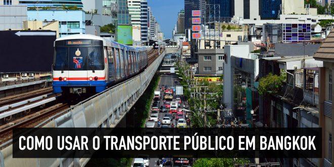 Como usar o transporte de Bangkok