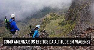 Como reduzir os efeitos da altitude