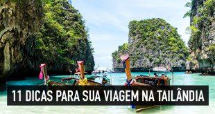 Viagem para Tailândia: 11 dicas de ouro para embarcar ao país