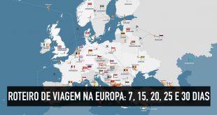 O que fazer na Europa em uma semana ou um mês