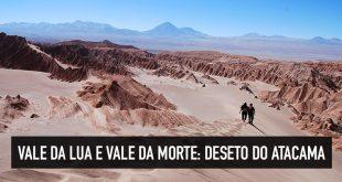 Passeio no Vale da Lua e Vale da Morte, Atacama