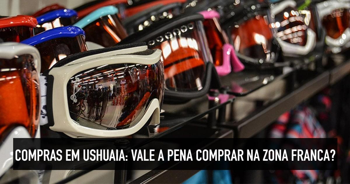 d8383e6312 Compras em Ushuaia  vale a pena comprar na zona franca