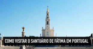 Onde fica o Santuário de Fátima
