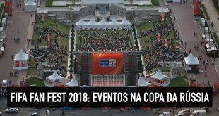 Fifa Fan Fest na Rússia
