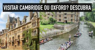 Cambridge ou Oxford: qual é a melhor?