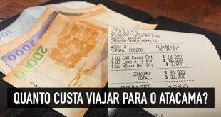 Quanto dinheiro para viajar no Atacama?