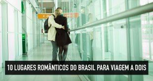 Lugares para viajar a dois no Brasil