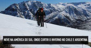 Destinos de inverno na América do Sul