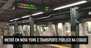 Como funciona o transporte público em Nova York