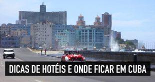 Dicas de onde se hospedar em Cuba