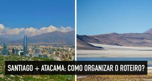 Roteiro para Santiago e Atacama