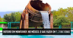 Roteiro em Monterrey