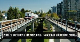 Como se locomover em Vancouver