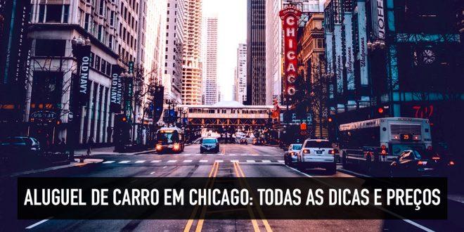 Dicas para alugar carro em Chicago nos Estados Unidos