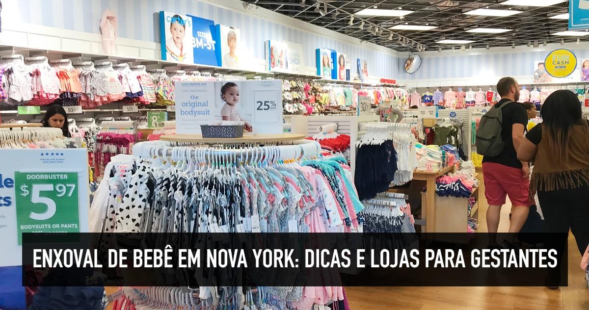 e51f674b73 Enxoval de bebê em Nova York  dicas e lojas para gestantes