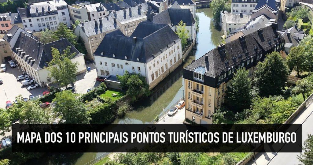 Mapa Dos 10 Principais Pontos Turisticos De Luxemburgo Capital