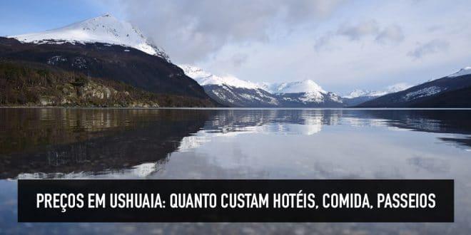 Quanto gosto para conhecer Ushuaia