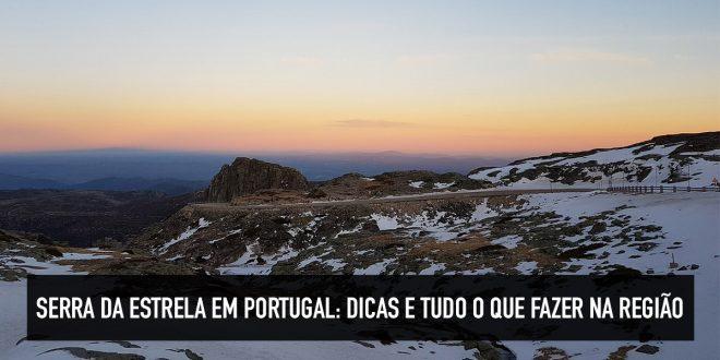 O que fazer na Serra da Estrela em Portugal