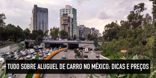 Como funcionar o aluguel de carro no México