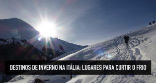 Dicas para curtir a Itália no inverno