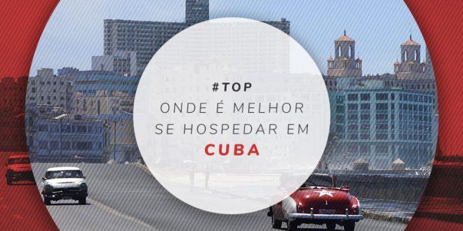 Dicas de onde ficar em Cuba