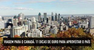 Dicas para viajar para o Canadá
