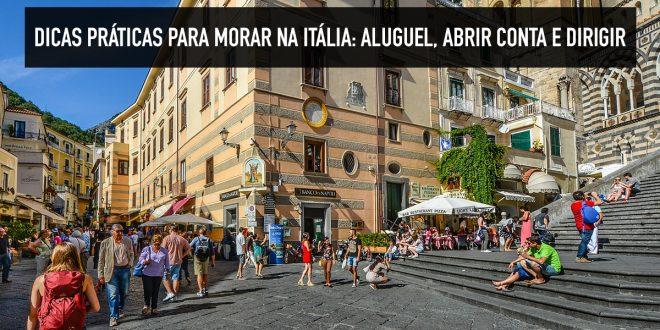 Como se virar nos primeiros meses morando na Itália