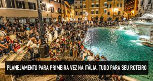 Itália dicas para primeira viagem