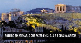 O que fazer em 2, 3 e 5 dias em Atenas