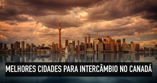 melhores cidades para fazer intercâmbio no Canadá