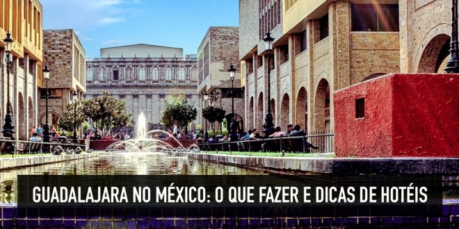 guadalajara mexico turismo