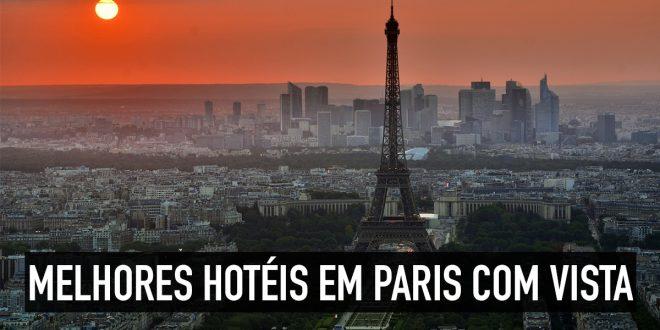 Hotéis em Paris com vista