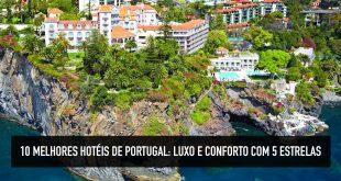 hotéis 5 estrelas de portugal