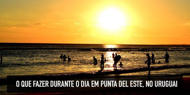 Dicas do que fazer em Punta del Este