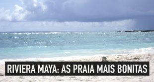 Qual praia da Riviera Maya escolher?
