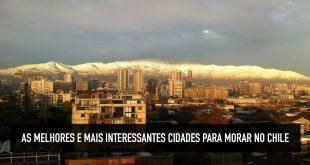cidade para morar no chile