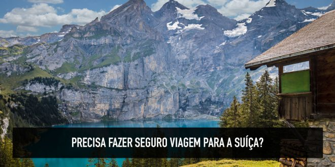 Seguro viagem para a Suíça