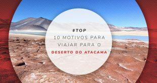 Dicas de viagem para o Atacama