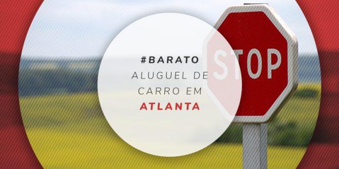 Quanto custa alugar carro em Atlanta