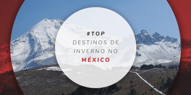 Cidades para curtir o frio no México