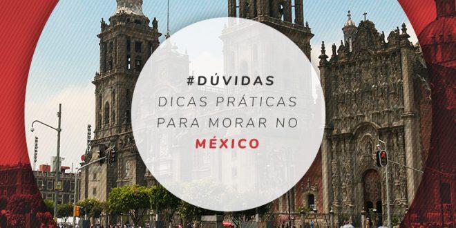 Dicas para viver no México