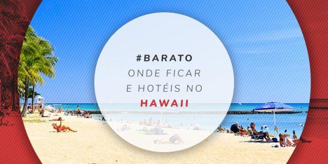 Dicas de hotéis no Hawaii