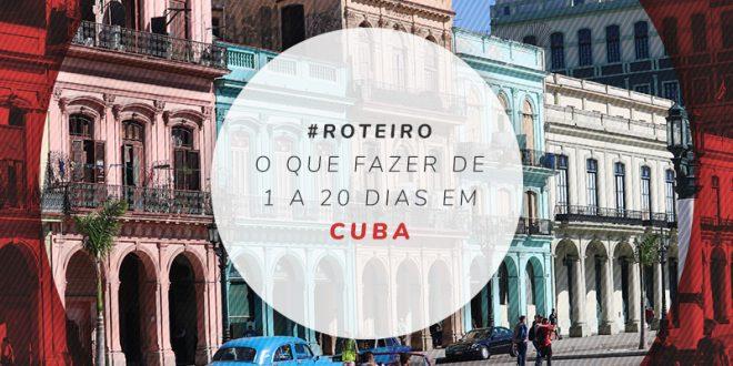 O que fazer em Cuba 20 dias