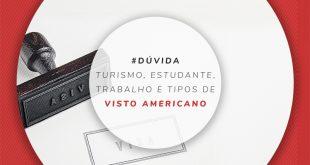 Tipos de visto para os Estados Unidos