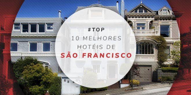 Melhores hotéis de São Francisco