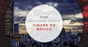 Melhores hotéis na Cidade do México
