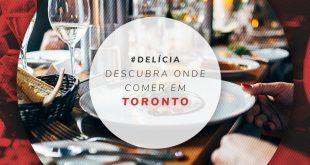 Onde comer em Toronto
