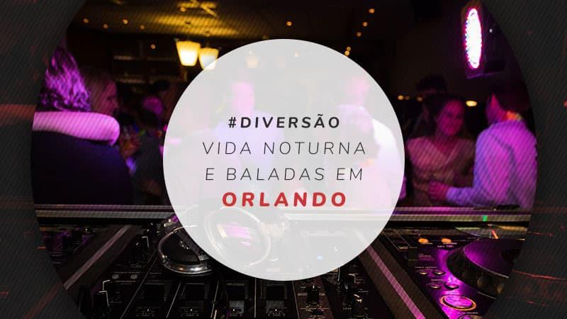 Baladas Em Orlando 12 Bares Para Curtir A Vida Noturna Na Cidade