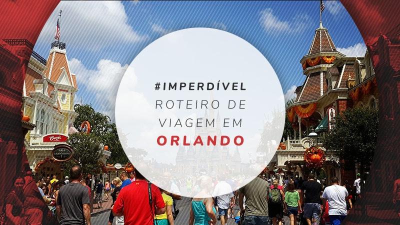 8bfb04fa3 Roteiro em Orlando: o que fazer de 1 a 7 dias na cidade