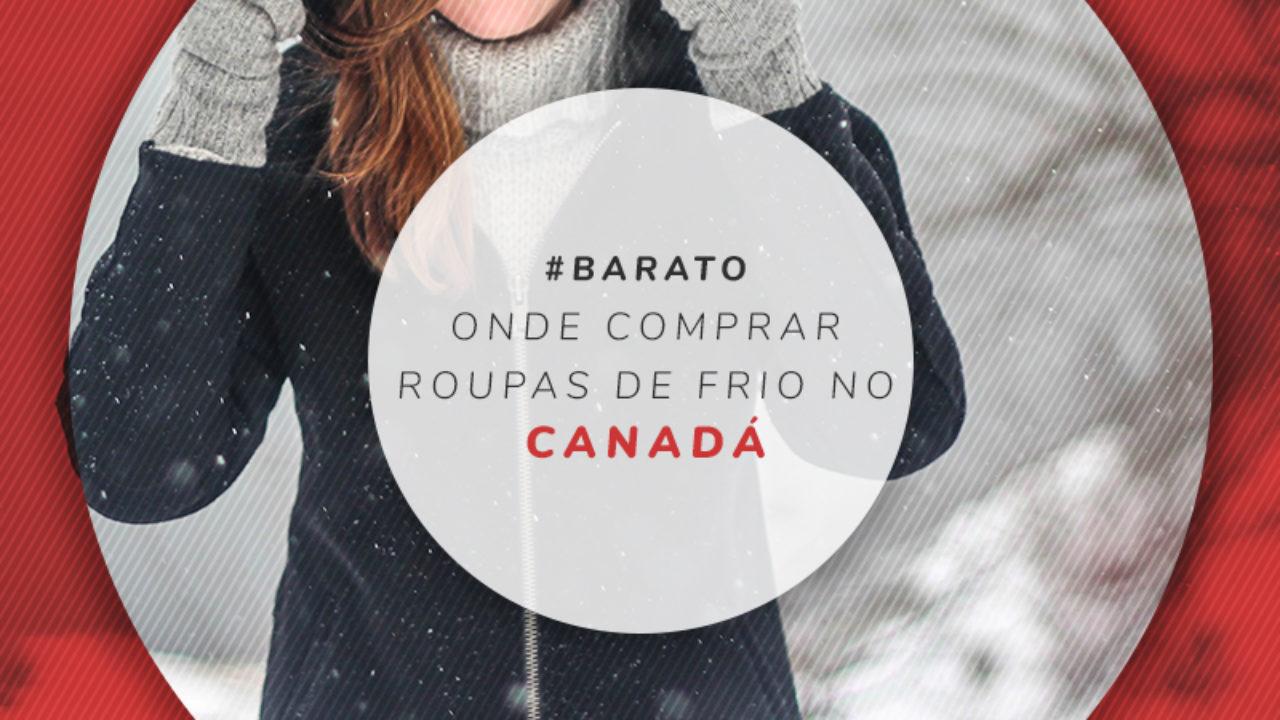 124c70dfd2 Onde comprar roupas de frio no Canadá: melhores lojas e preços